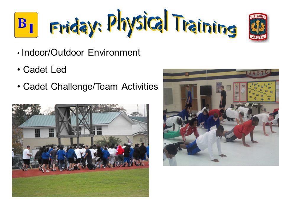 Indoor/Outdoor Environment Cadet Led Cadet Challenge/Team Activities
