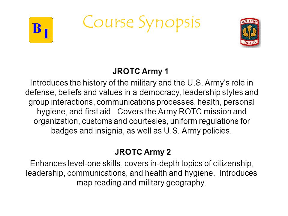 JROTC Army 3 Enhances level-two skills; covers methods to improve leadership, communications, and map-reading skills.