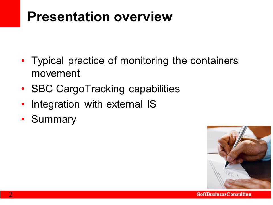 2 Presentation overview Typical practice of monitoring the containers movement SBC CargoTracking capabilities Integration with external IS Summary