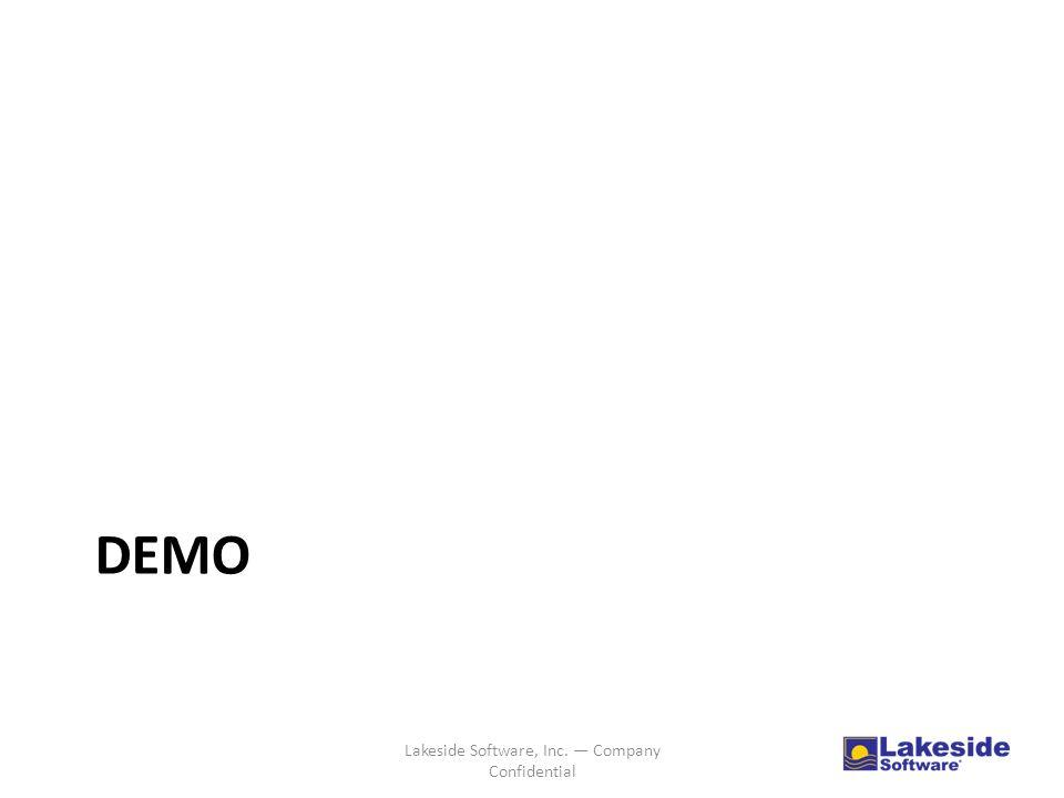 DEMO Lakeside Software, Inc. — Company Confidential