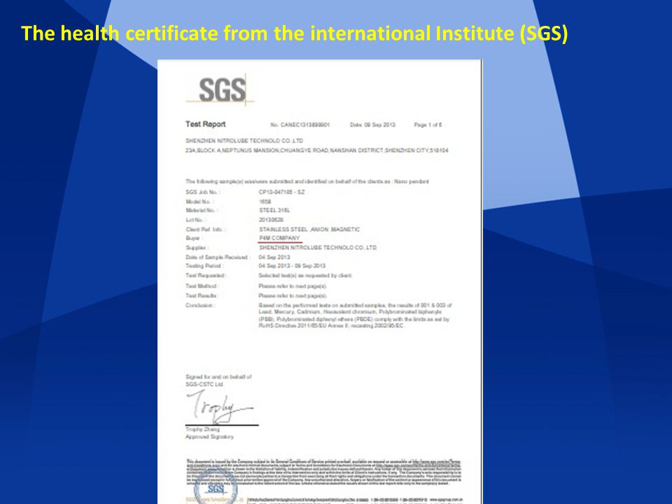 The health certificate from the international Institute (SGS)