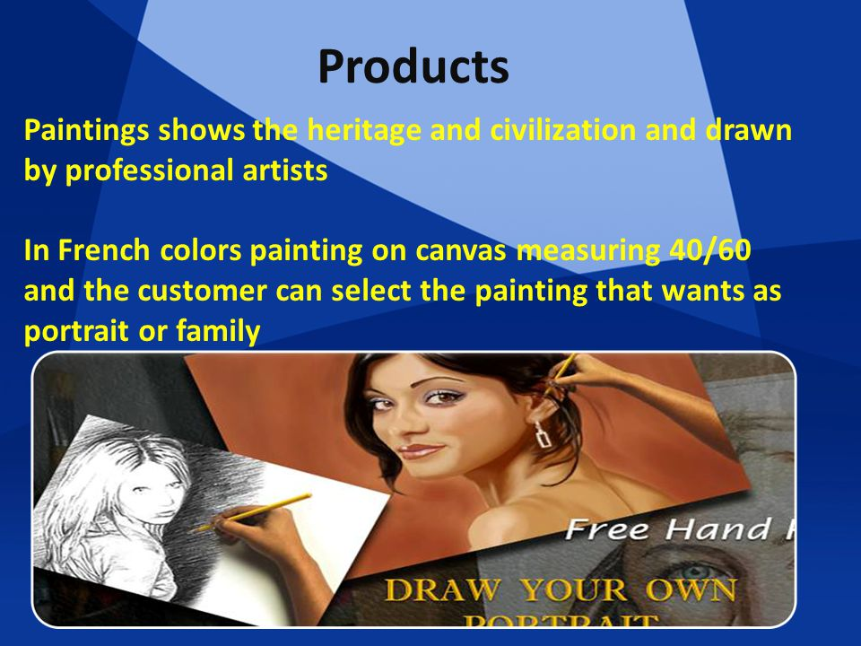 Products Paintings shows the heritage and civilization and drawn by professional artists In French colors painting on canvas measuring 40/60 and the customer can select the painting that wants as portrait or family