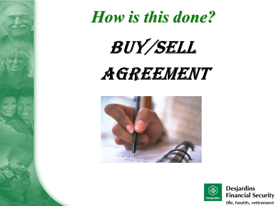Buy/Sell Agreement How is this done