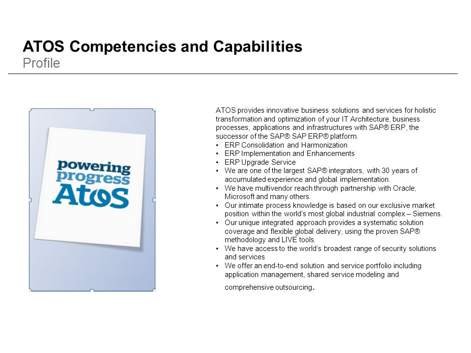 ATOS provides innovative business solutions and services for holistic transformation and optimization of your IT Architecture, business processes, app