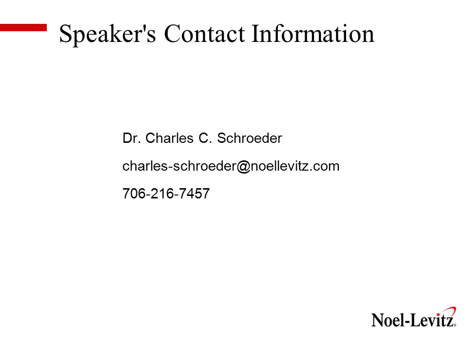 Speaker s Contact Information Dr. Charles C.
