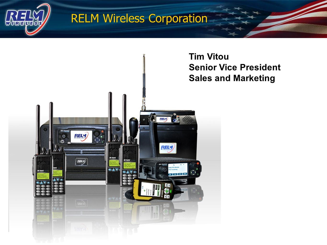 Corporate Overview   Design & Manufacture P25 Digital & Analog two- way Land Mobile Radio (LMR) radio products   Portable radios, Mobile radios, Base Stations and Repeaters   P25 Expertise, we are solely dedicated to P25   Established 1947   U.S.