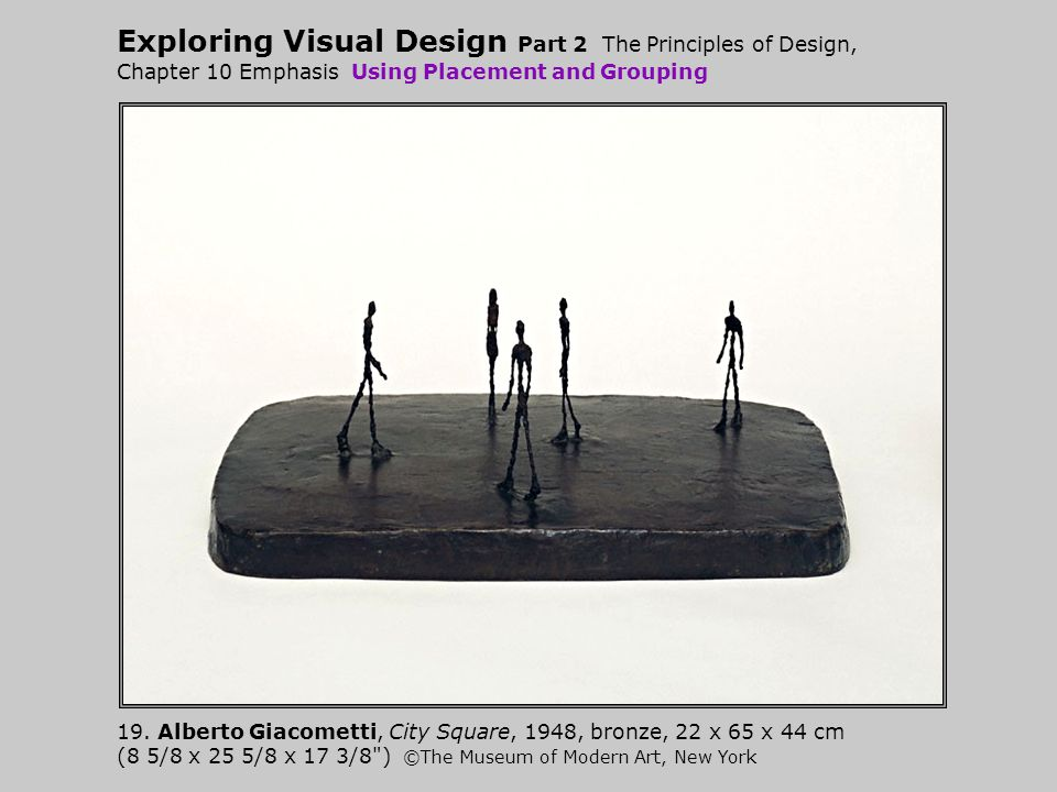 Exploring Visual Design Part 2 The Principles of Design, Chapter 10 Emphasis Using Placement and Grouping 19.
