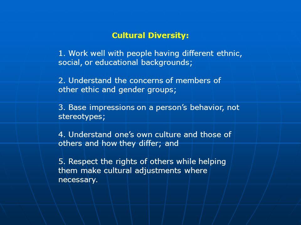 Cultural Diversity: 1.