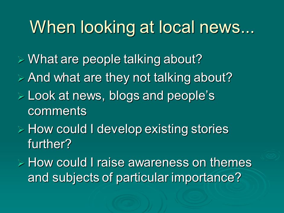When looking at local news...  What are people talking about.