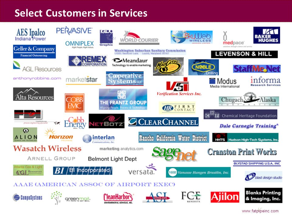 www.fatpipeinc.com Select Customers in Services