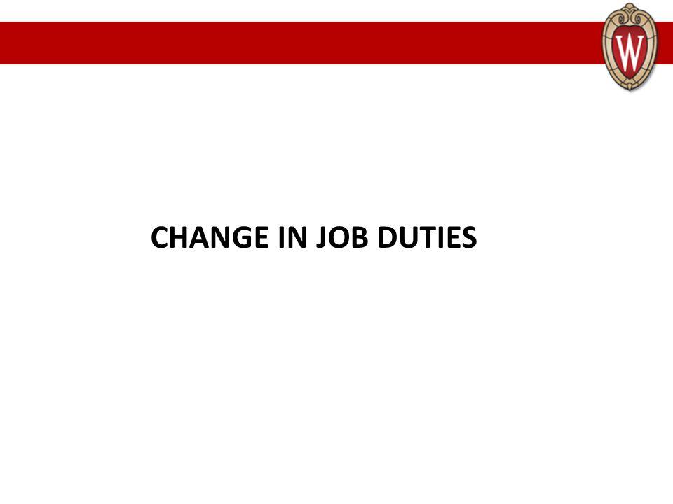 CHANGE IN JOB DUTIES