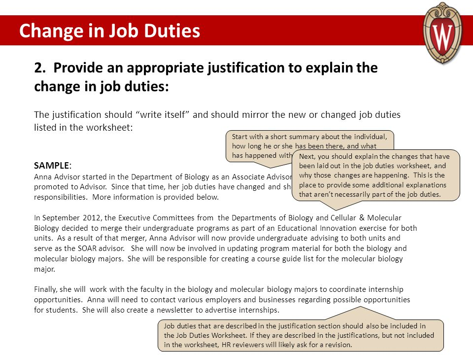 """2. Provide an appropriate justification to explain the change in job duties: The justification should """"write itself"""" and should mirror the new or chan"""