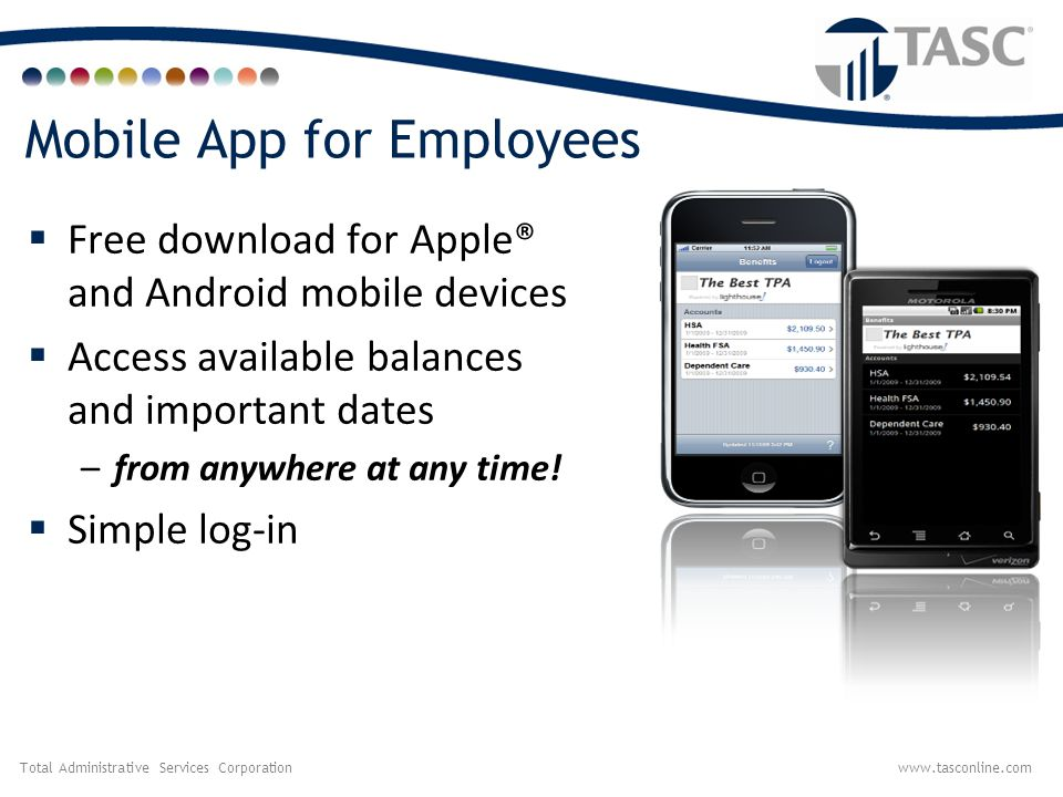 Total Administrative Services Corporationwww.tasconline.com Mobile App for Employees  Free download for Apple® and Android mobile devices  Access av