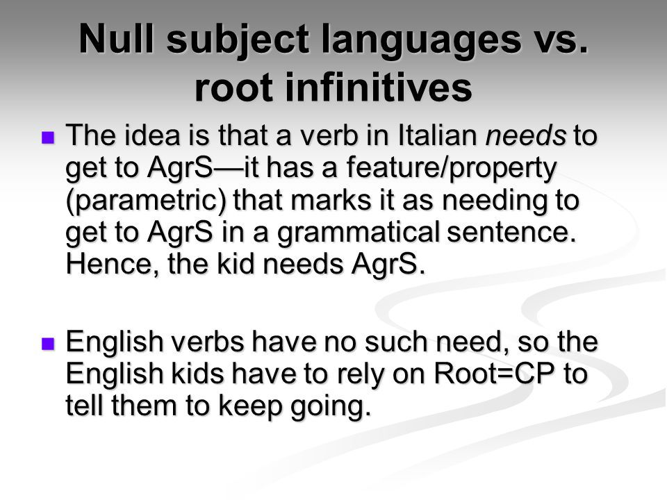 Null subject languages vs.