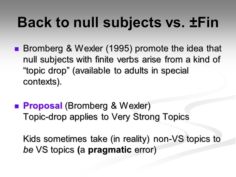Back to null subjects vs.
