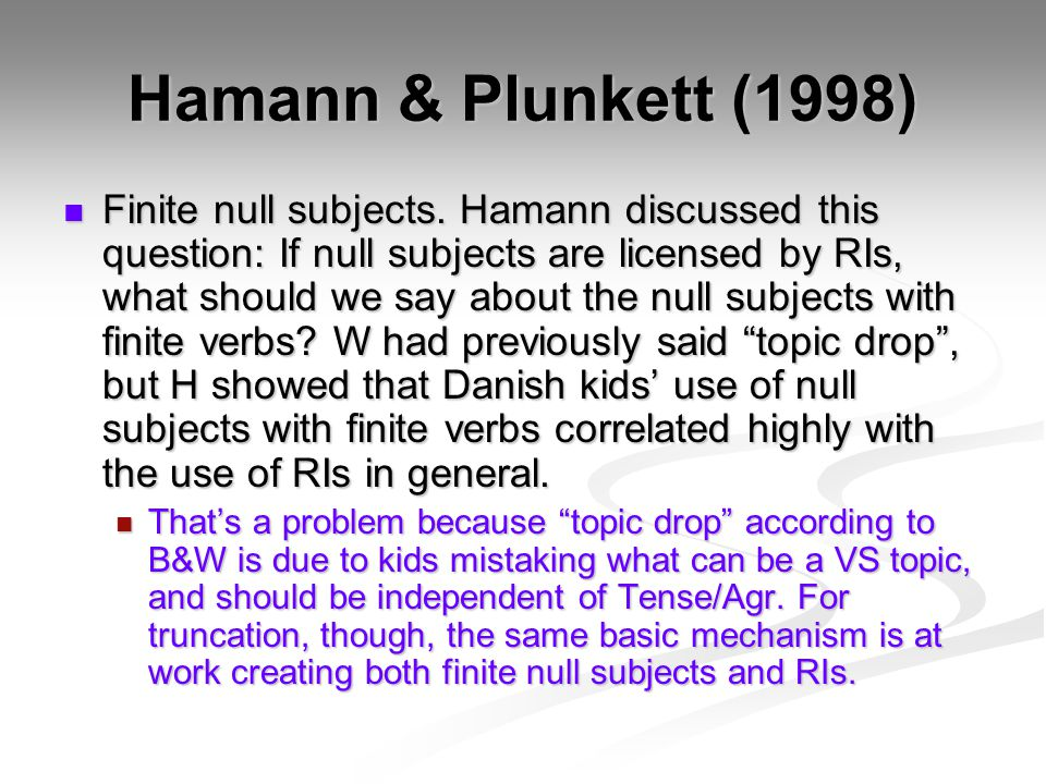 Hamann & Plunkett (1998) Finite null subjects.