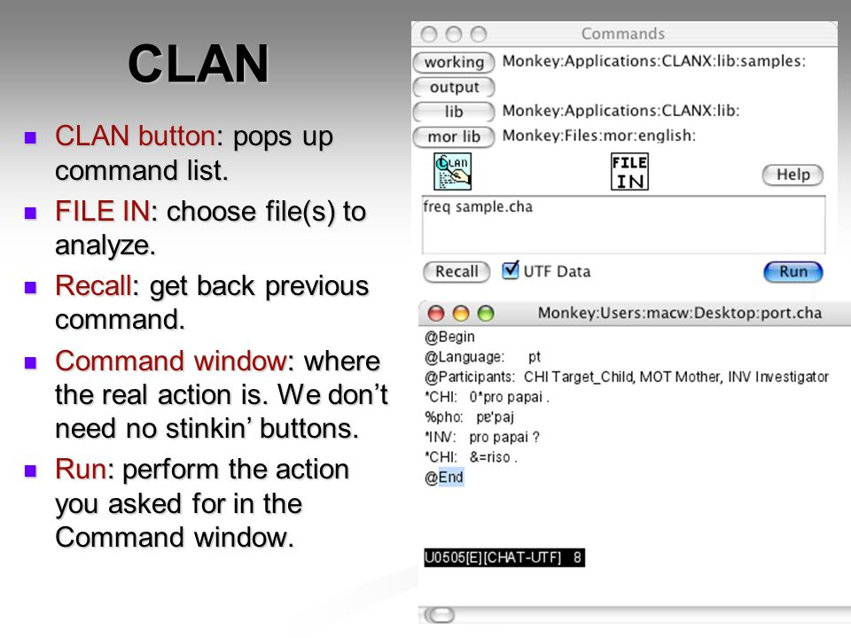 CLAN CLAN button: pops up command list. CLAN button: pops up command list.