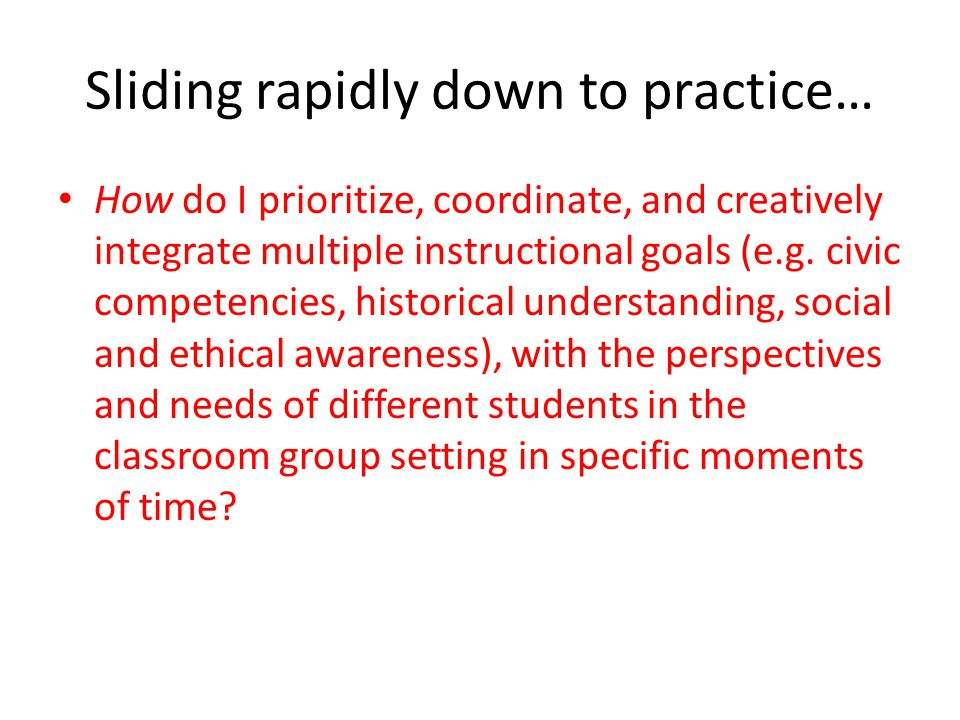Navigating teaching tensions related to classroom climate Teacher decision-making (explicit and tacit) is characterized by a lack of either-or solutions.