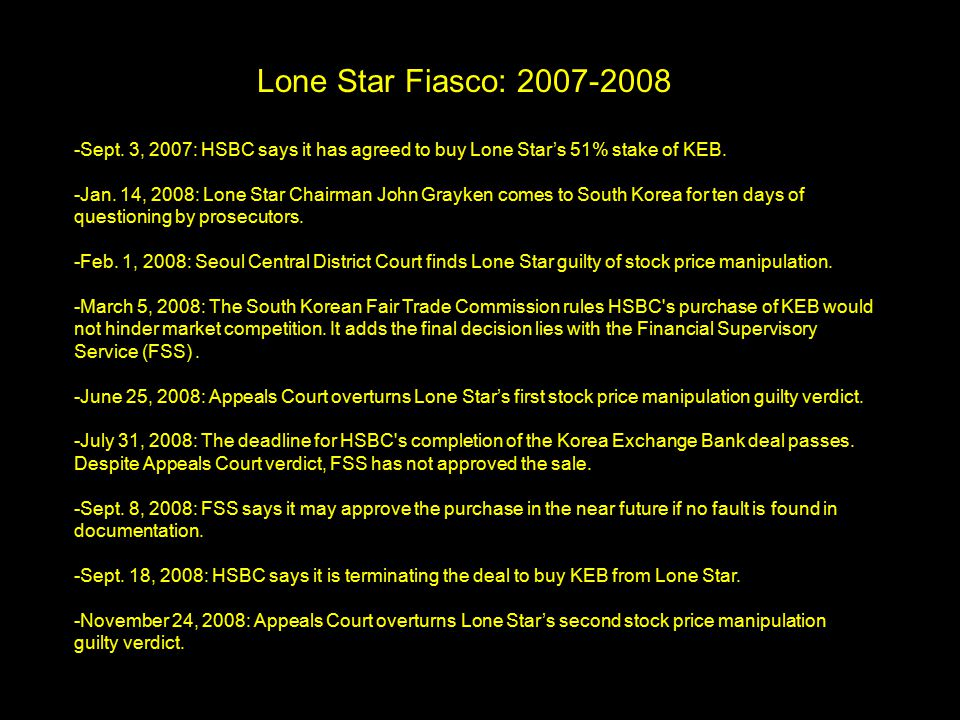 -March 23, 2006: Kookmin Bank enters talks to finalize purchase of KEB from Lone Star.
