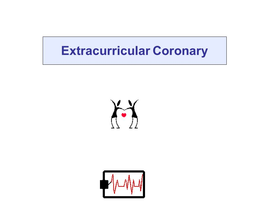 Extracurricular Coronary