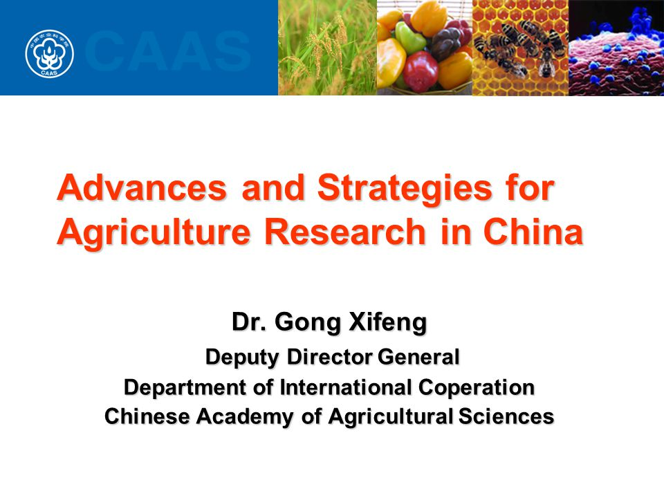 CONTENT Status of Agriculture in ChinaStatus of Agriculture in China Research AchievementsResearch Achievements ChallengesChallenges StrategyStrategy Priority For Future ResearchPriority For Future Research