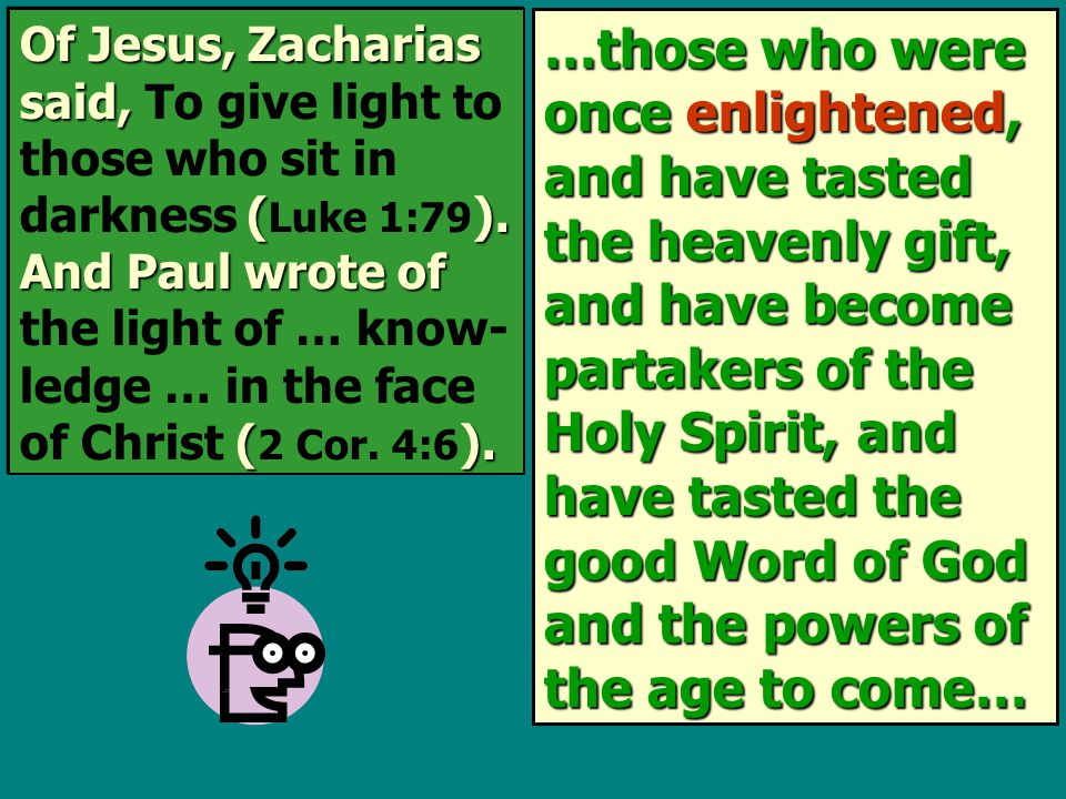 Of Jesus, Zacharias said, (). And Paul wrote of ().