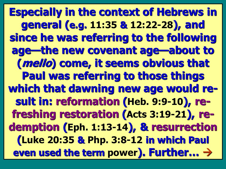 Especially in the context of Hebrews in general ( e.g.