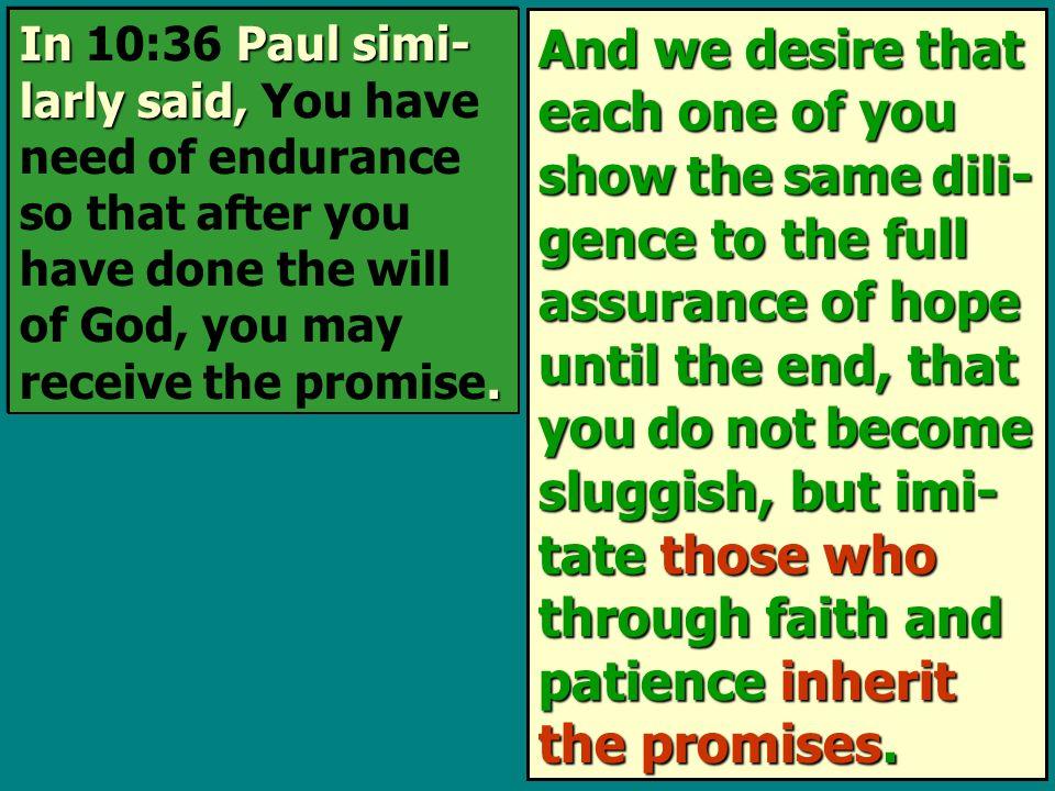 In Paul simi- larly said,.