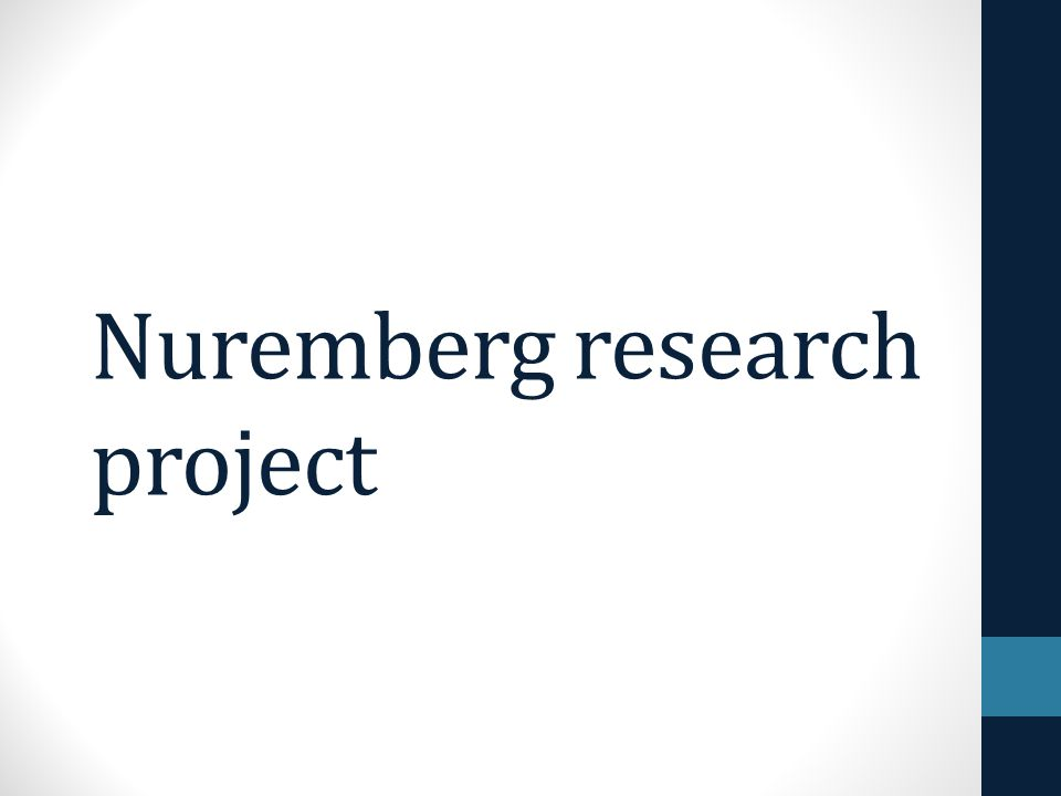 Nuremberg research project