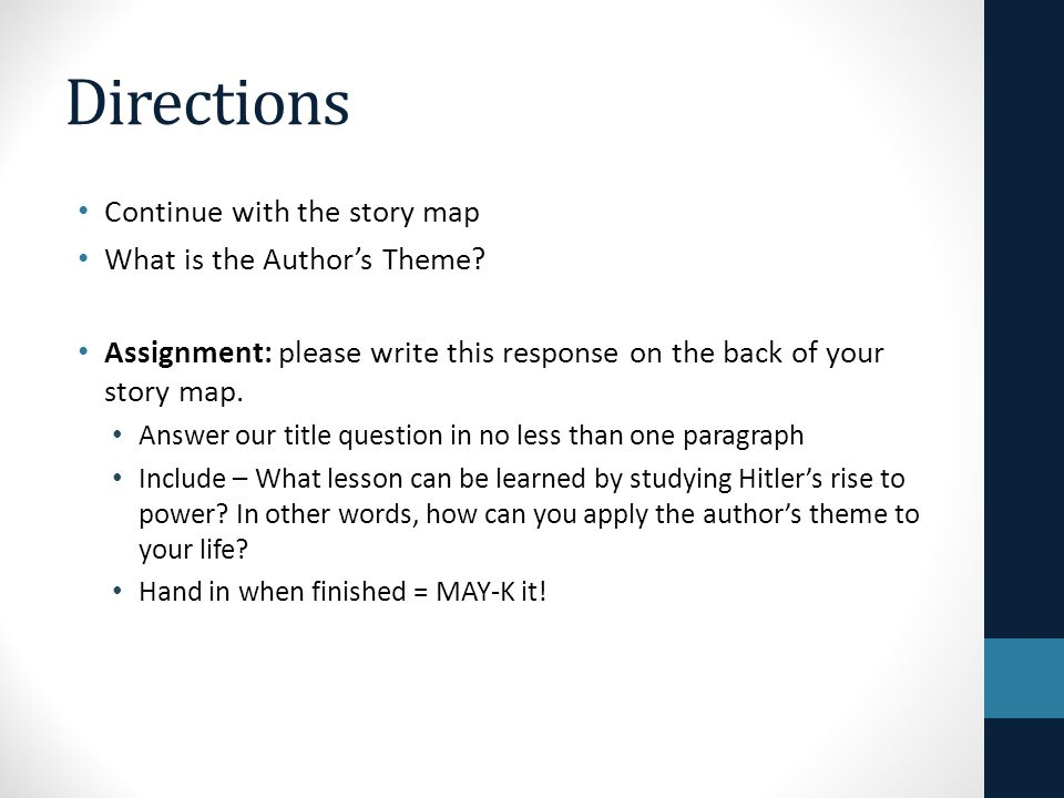 Directions Continue with the story map What is the Author's Theme? Assignment: please write this response on the back of your story map. Answer our ti