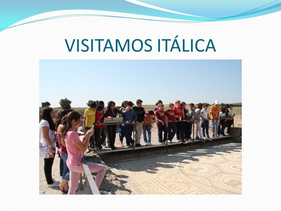 VISITAMOS ITÁLICA