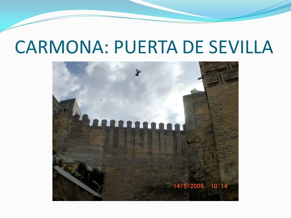 CARMONA: PUERTA DE SEVILLA