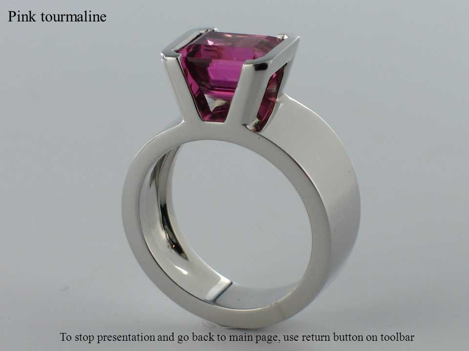 Pink tourmaline To stop presentation and go back to main page, use return button on toolbar