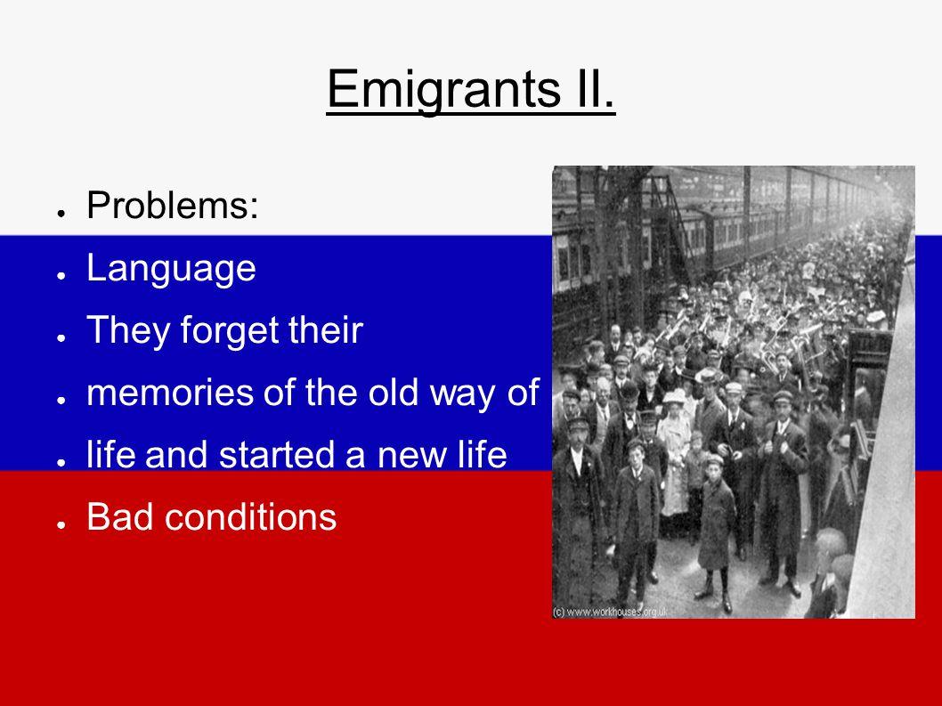 Emigrants II.