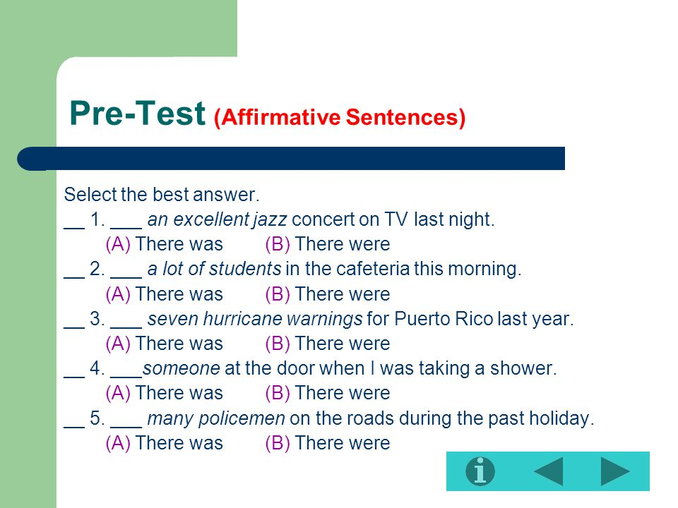 Pre-Test (Affirmative Sentences) Select the best answer.