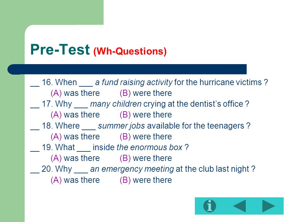 Pre-Test (Wh-Questions) __ 16.When ___ a fund raising activity for the hurricane victims .