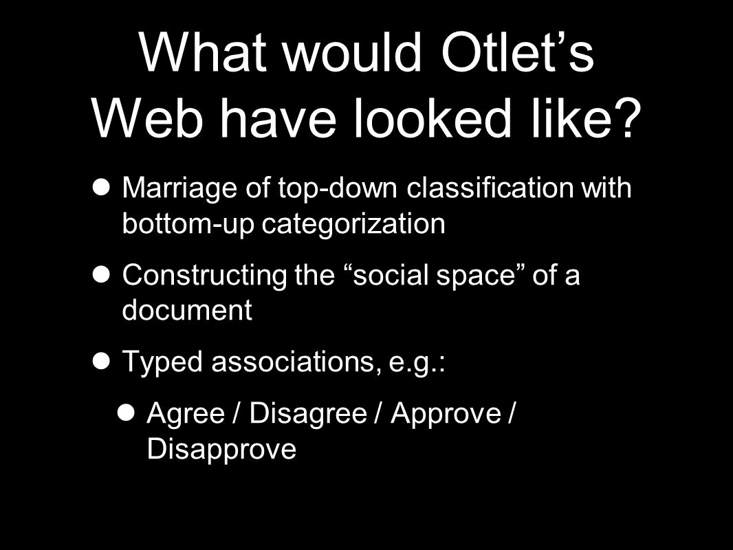 What would Otlet's Web have looked like.