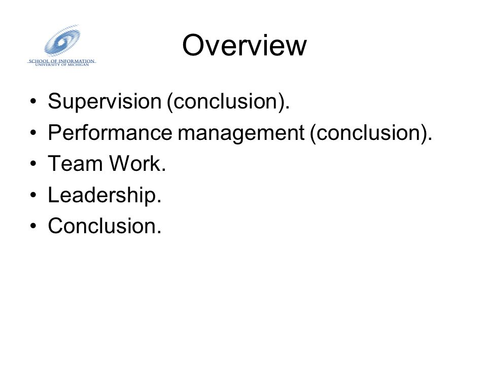 Supervision Learning Objectives –To develop an understanding of principles and techniques of employee supervision.