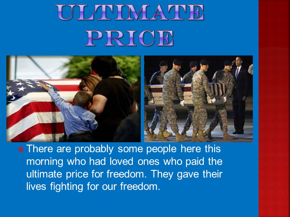  Some have served in the Army, Navy, Marines, or Air Force.
