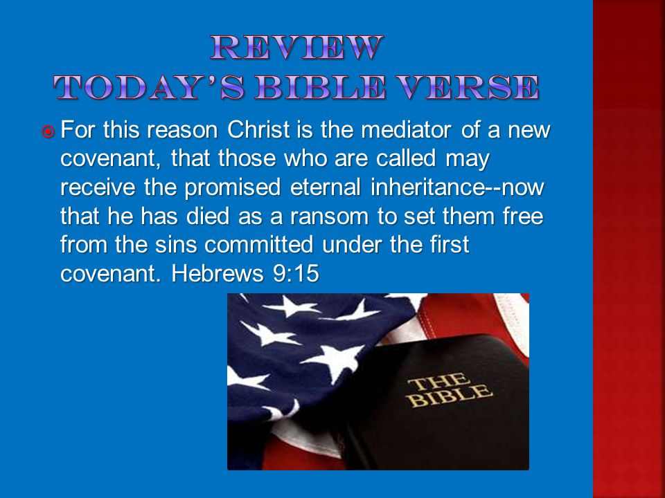  But even more important, let us remember to thank God for Jesus, who has set us free from the penalty for sin, because He was willing to pay the price.