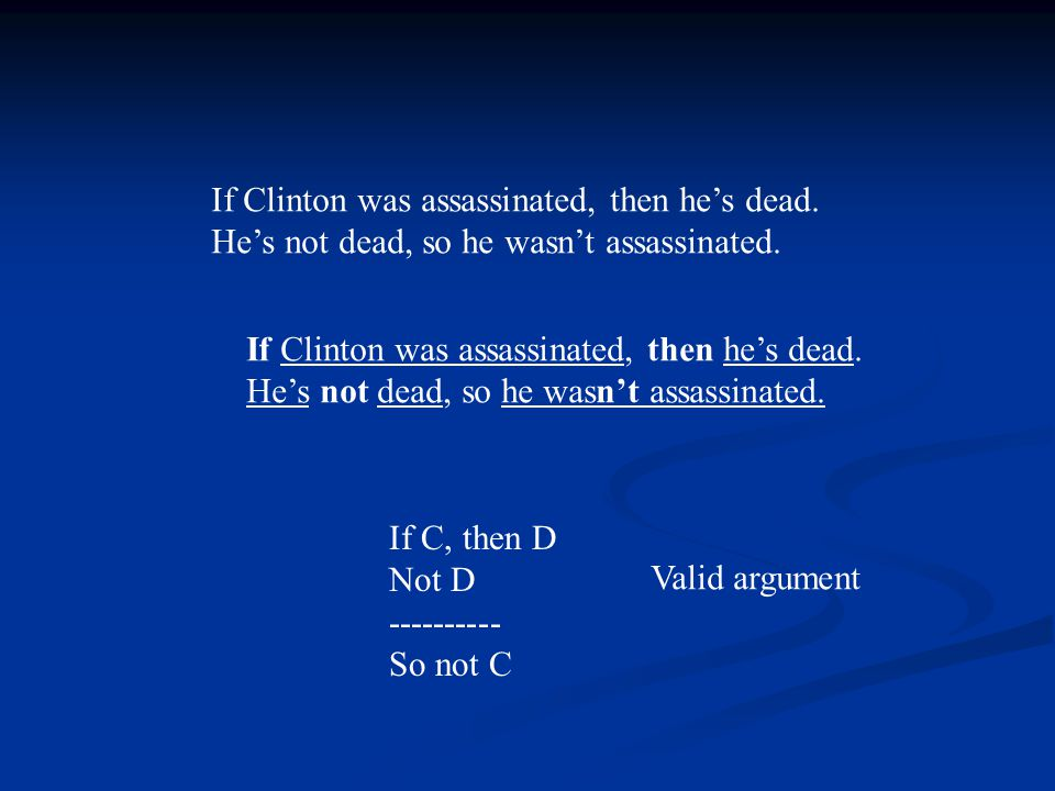 If Clinton was assassinated, then he's dead. He's not dead, so he wasn't assassinated.
