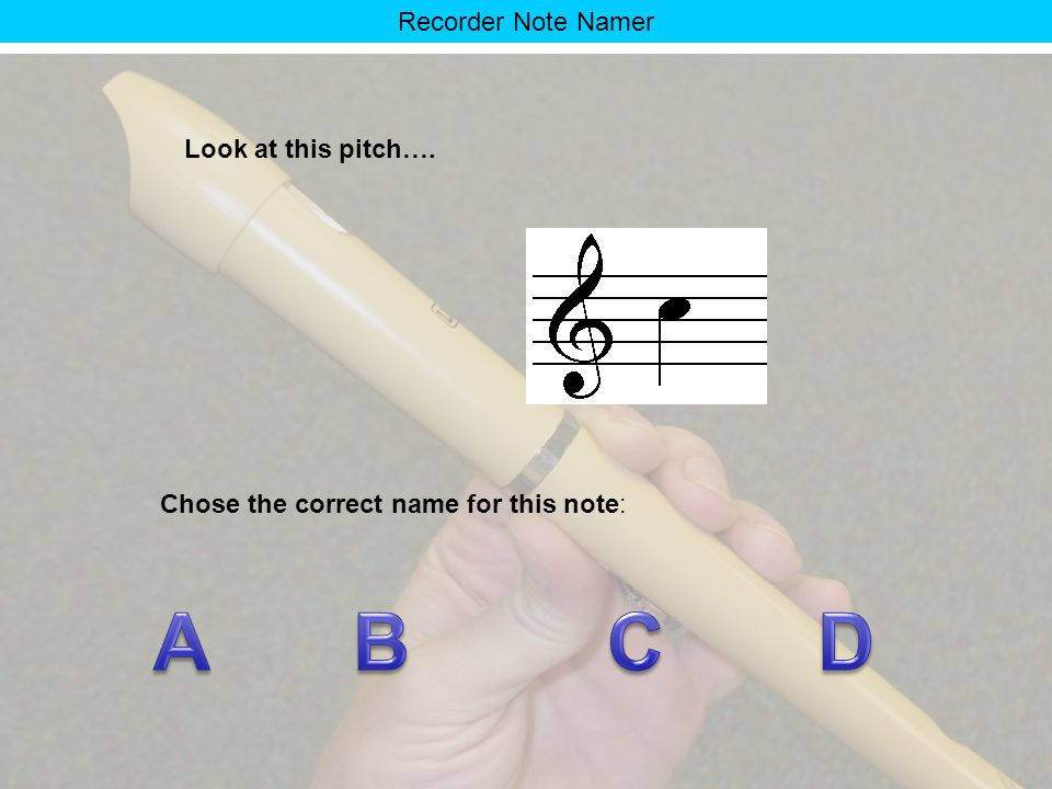 Recorder Note Namer Recorder Note NAMER By Norm Sands