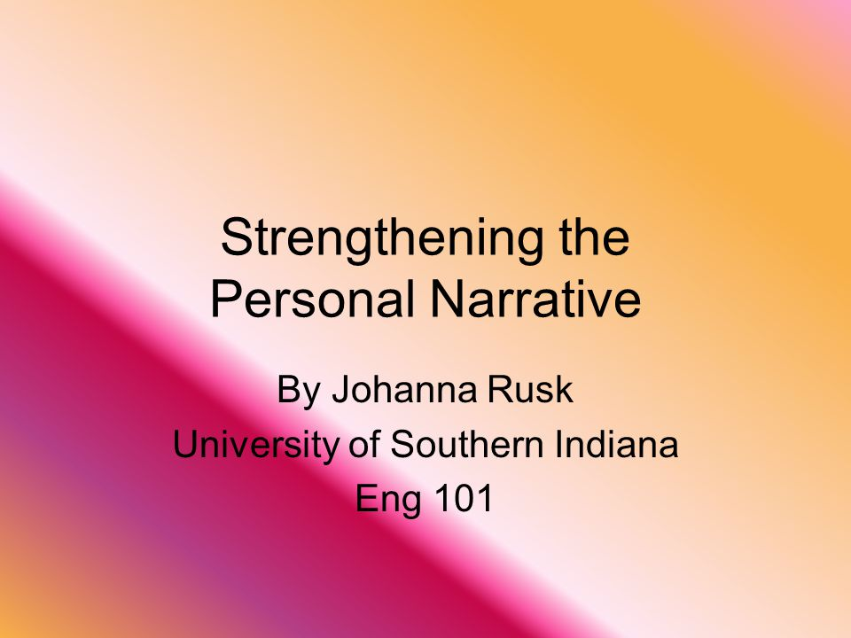 Description of Personal Narrative Personal narratives are often one of the first types of writing that you do.