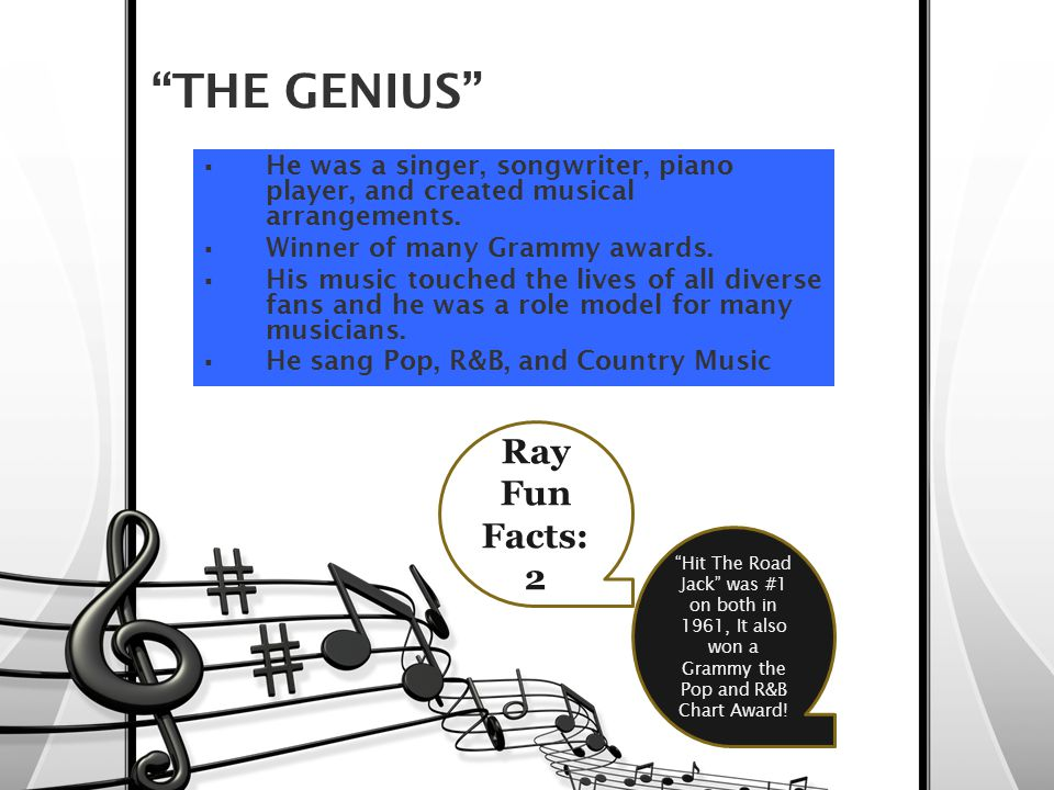 """THE GENIUS""  He was a singer, songwriter, piano player, and created musical arrangements.  Winner of many Grammy awards.  His music touched the li"