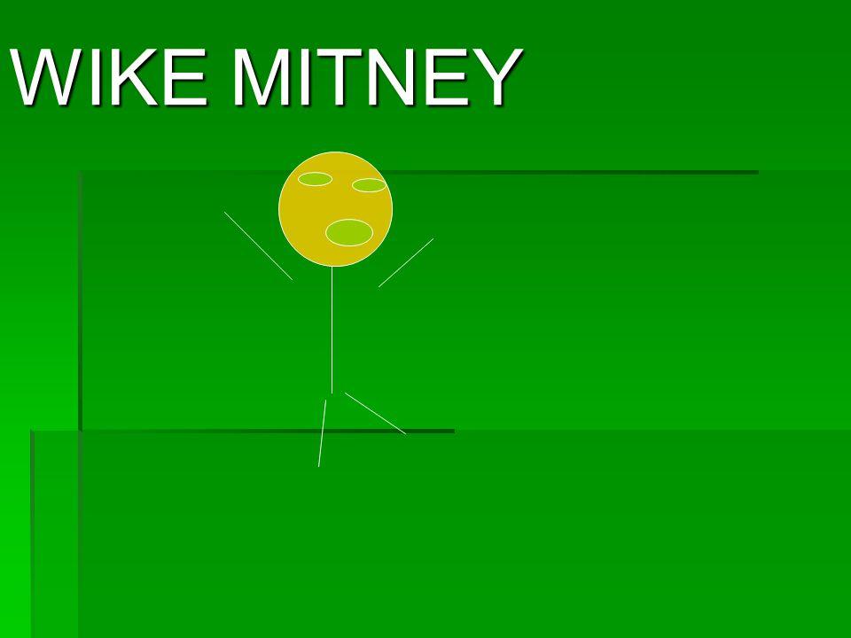 WIKE MITNEY