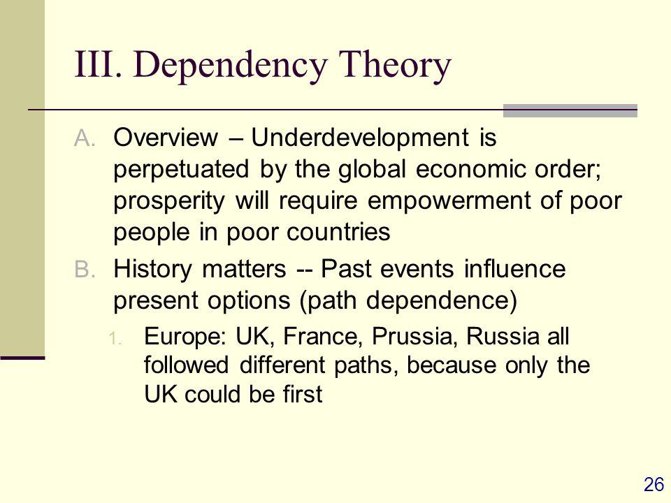 26 III. Dependency Theory A.