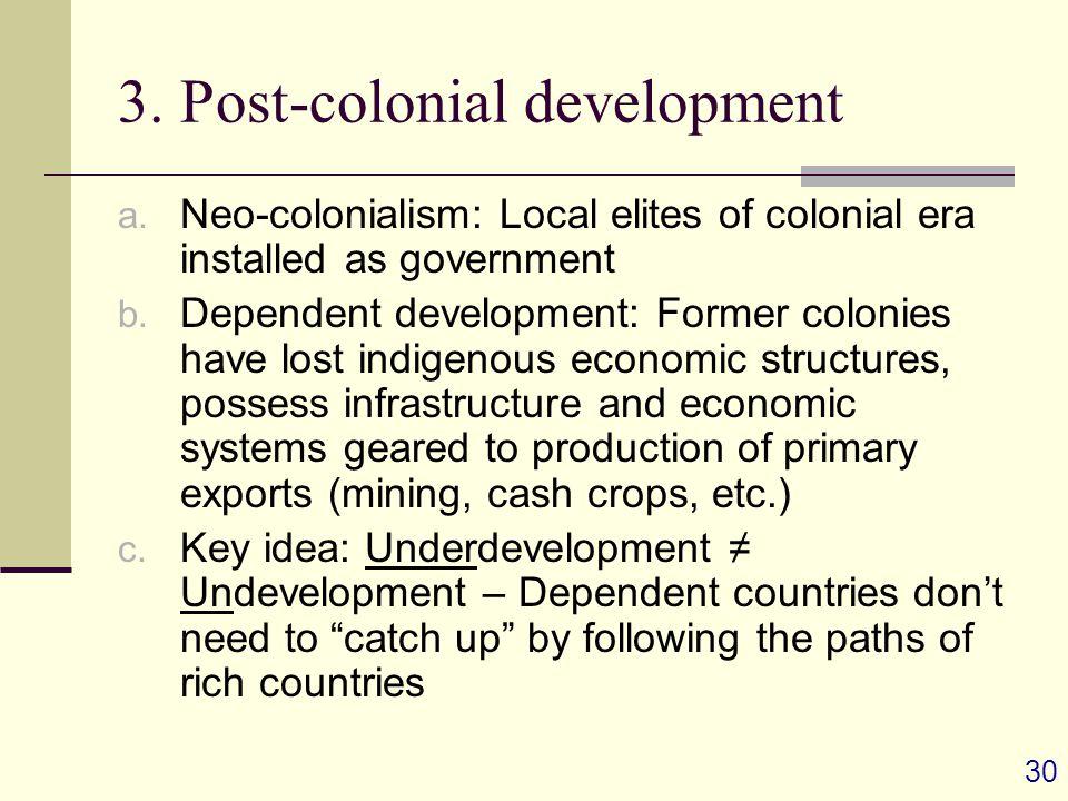30 3. Post-colonial development a.