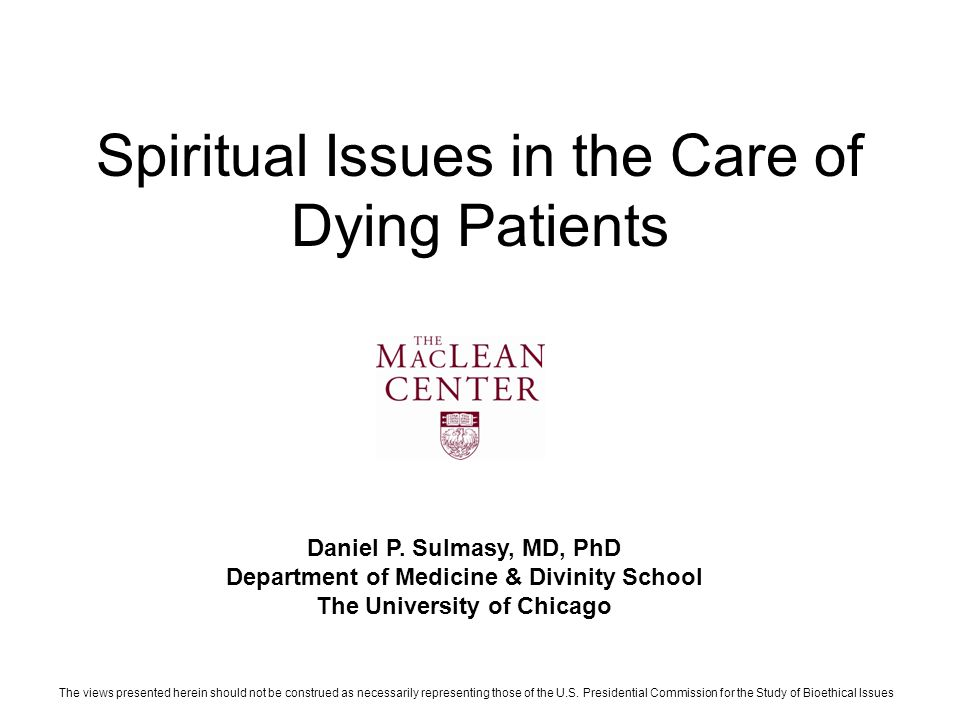 Spiritual Issues in the Care of Dying Patients Daniel P.