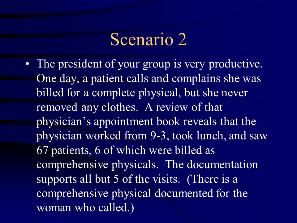 Scenario 2 The president of your group is very productive.