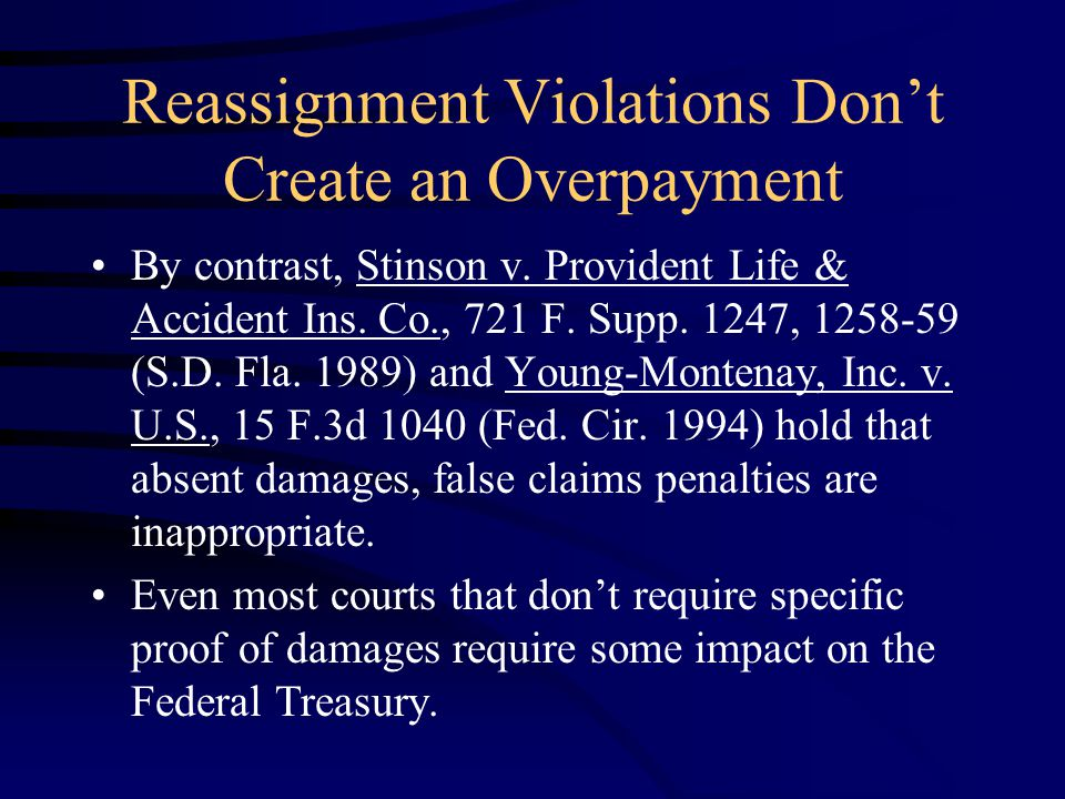 Reassignment Violations Don't Create an Overpayment By contrast, Stinson v.